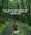 Food Is The Most Abused Anxiety Drug. Exercise...