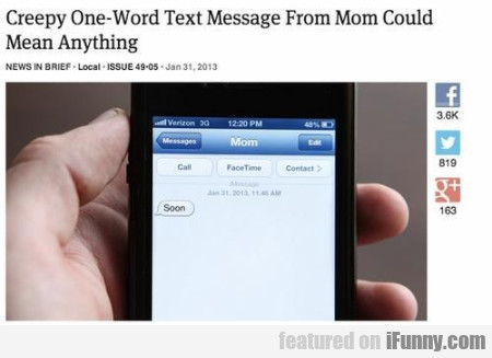 Creepy One-word Text Message From Could Mean...