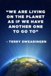 We Are Living On The Planet As If We Have...