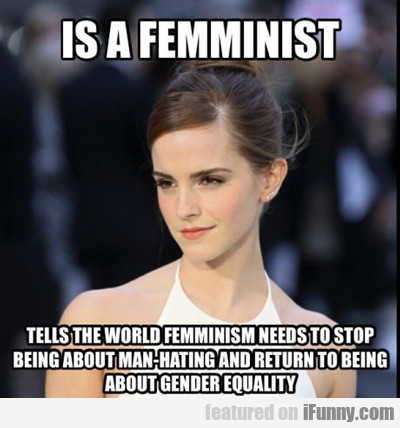 Is A Feminist...