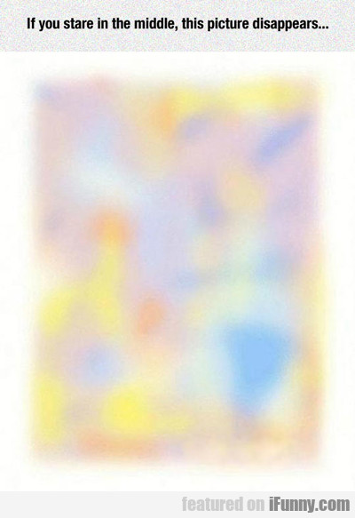 If You Stare In The Middle...