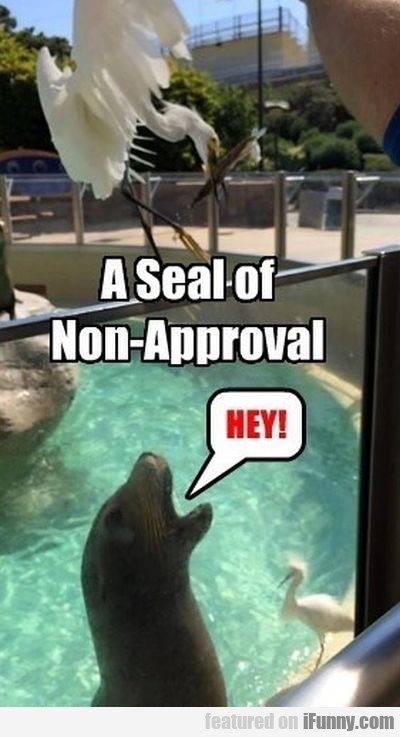 A Seal Of Non Approval