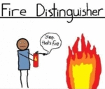 Fire Distinguisher - Yep, That's Fire...