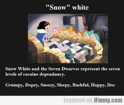 Snow White And The Seven Dwarves...
