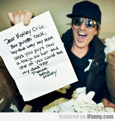 Dear Motley Crue, You Guys Rock