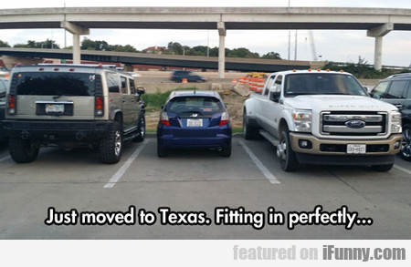 just moved to texas...
