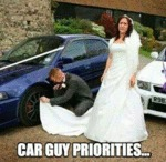Car Guy Priorities...