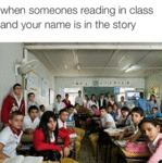 When Someone's Reading In Class...
