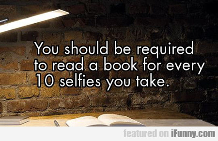 You Should Be Required To Read A Book...
