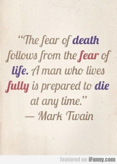 The Fear Of Death Follows