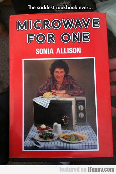The Saddest Cookbook Ever...