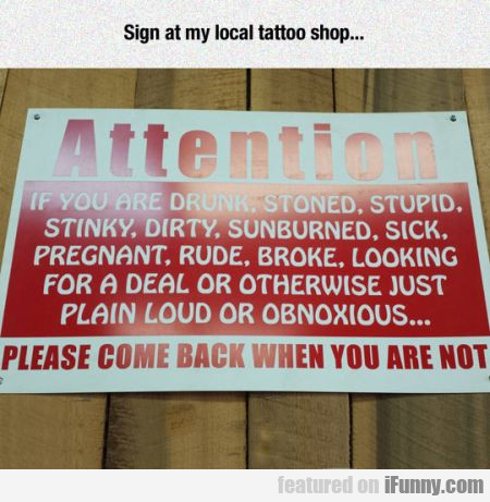Sign At My Local Tattoo Shop...