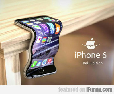 Iphone 6 Dali Edition...