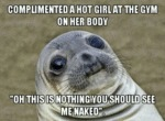 Complimented A Hot Girl At The Gym...