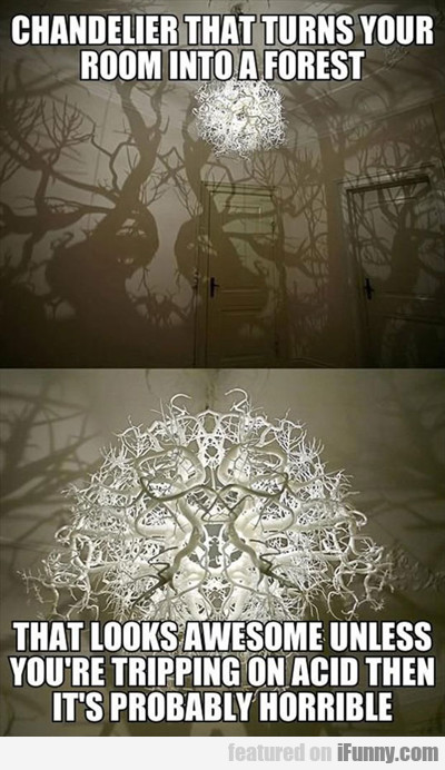 Chandelier That Turns Your Room Into A Forest...
