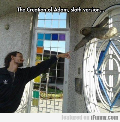 The Creation Of Adam...