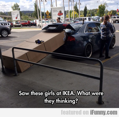 Saw These Girls At Ikea...