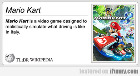 Mario Kart Is A Video Game