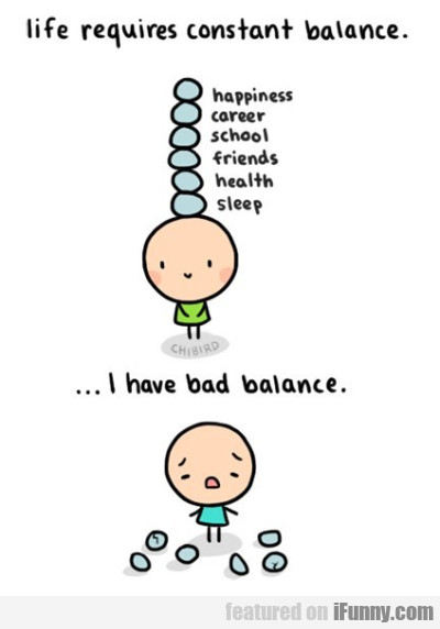 Life Requires Constant Balance