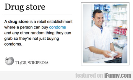 A Drug Store Is A Retail Estabilishment