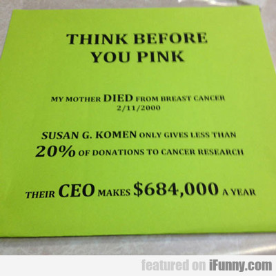 Think Before You Pink...
