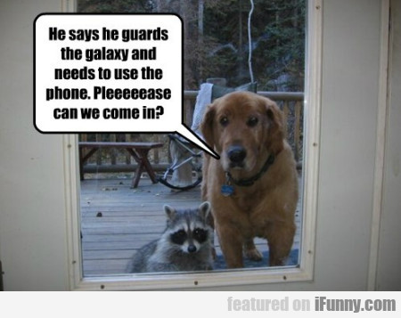 he says he guards