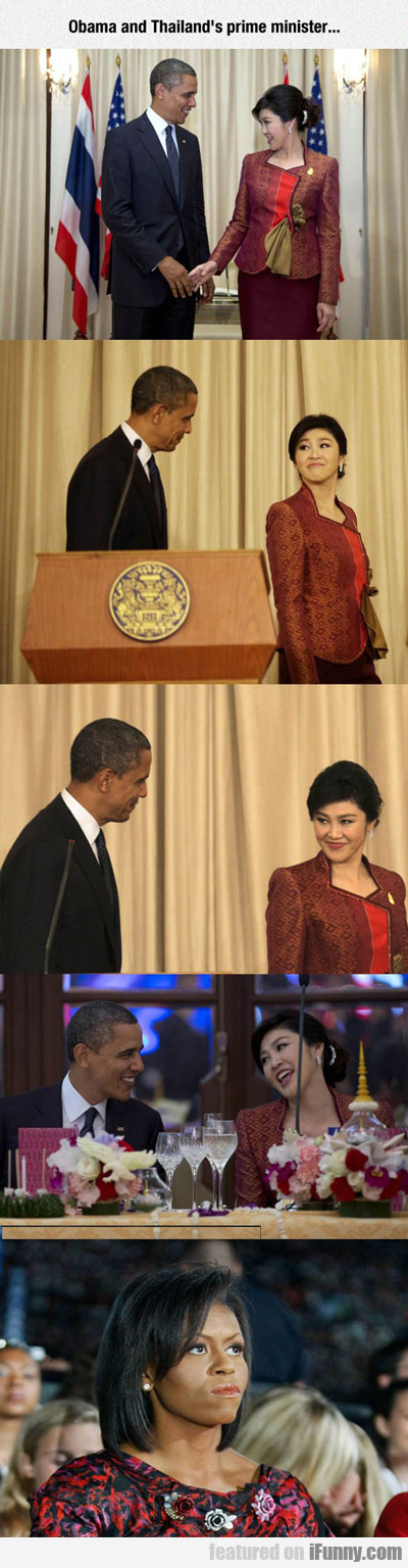 Obama And Thailand's Prime Minister...