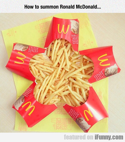 how to summon ronald mcdonald...