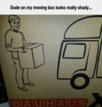 Dude On My Moving Box Looks...