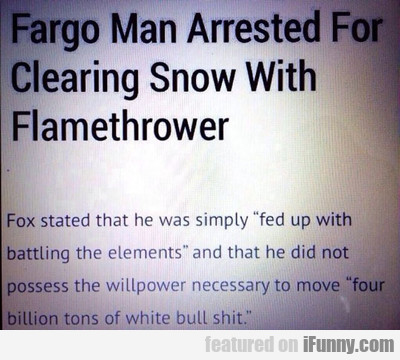 Fargo Man Arrested For Clearing Snow With...