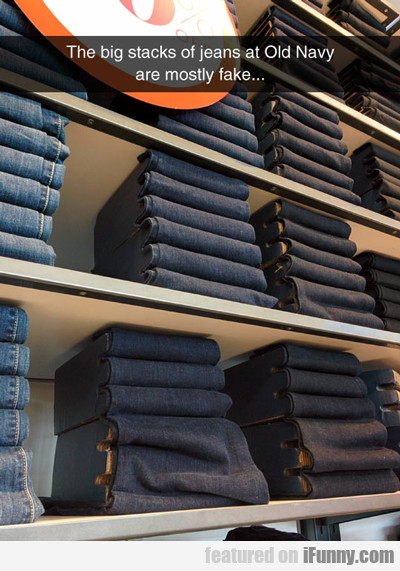 The Big Stacks Of Jeans...