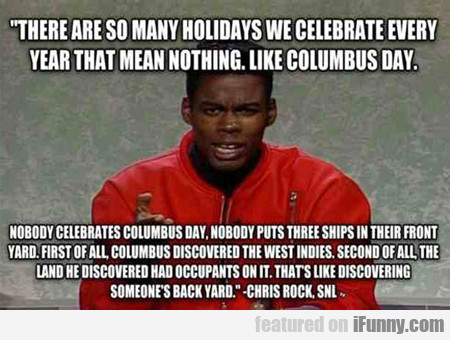 There Are So Many Holidays...