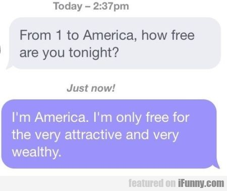 From 1 To America, How Free Are You