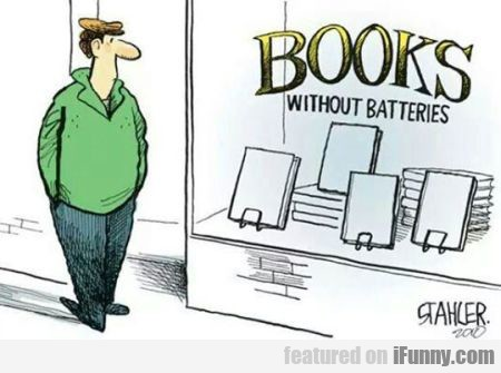 Books Without Batterues