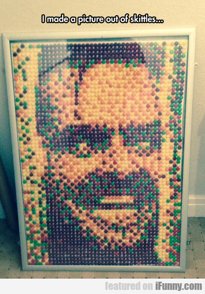 i made a picture out of skittles...