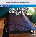 Lonely, Try Girlfriend Simulator 2014...