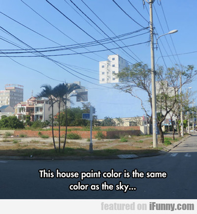 This House Paint Color Is The Same...