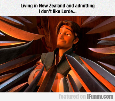 Living In New Zealand And Admitting I Don't...