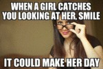 When A Girl Catches You Looking At Her...