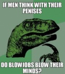 If Men Think With Their Penises...