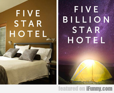 Five Star Hotel Vs Five Billion Star Hotel...