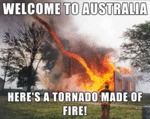 Welcome To Australia, Here's A Tornado Made Of...