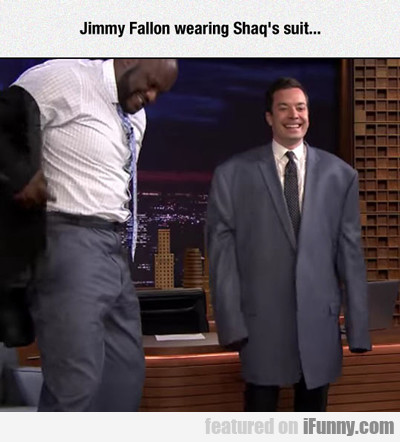 Jimmy Fallon Wearing Shaq's Suit...