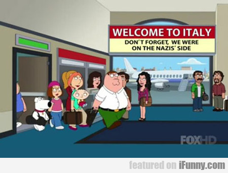 Welcome To Italy...