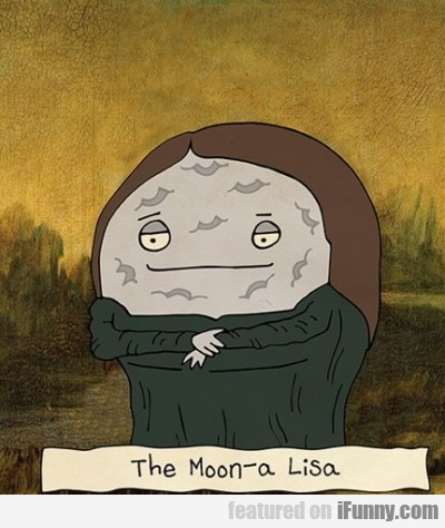 The Moon A Lisa