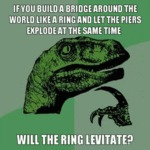 If You Build A Bridge Around The World...