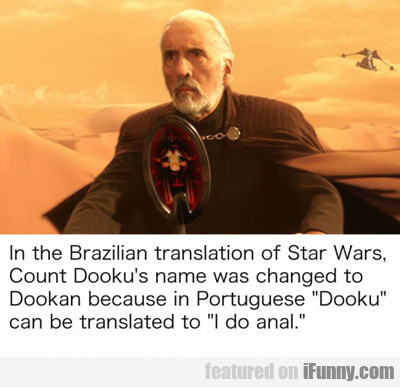 In The Brazilian Translation Of Star Wars...