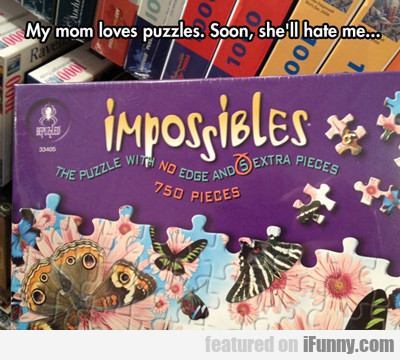 My Mom Loves Puzzles...