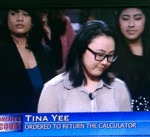 Tina Yee, Ordered To Return The Calculator...
