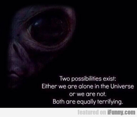 two possibilities exist...